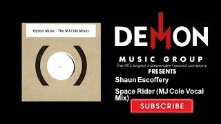 Shaun Escoffery - Space Rider - MJ Cole Vocal Mix