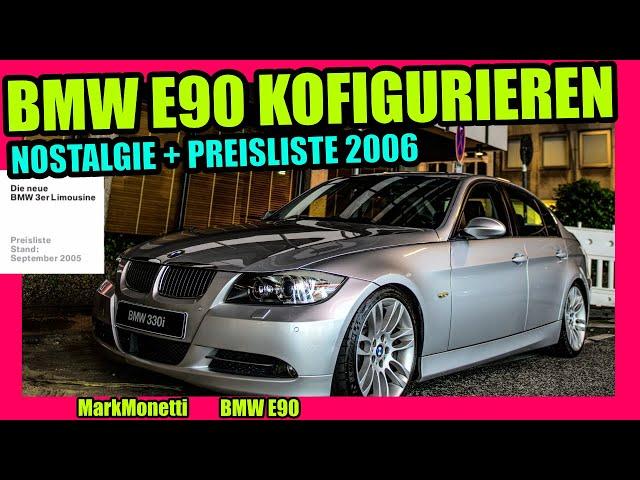 BMW E90 Konfigurieren im Jahre 2020 Flashback & Nostalgie | MarkMonetti