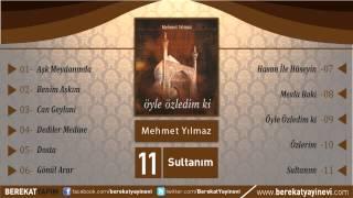Mehmet Yılmaz - Sultanım