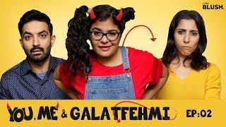Office Se Late | You, Me & Galatfehmi - E02 | A Little Blush