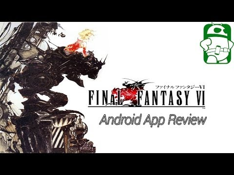 Final Fantasy 6 for Android Review