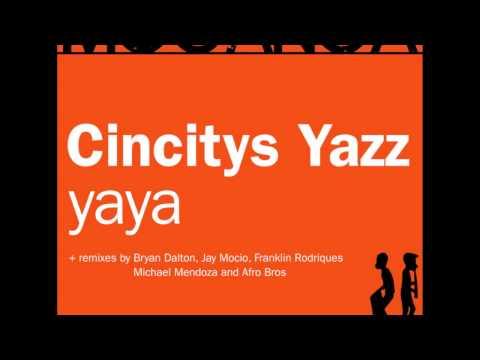 Cincitys Yazz - Yaya (Afro Bros Remix)