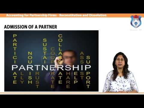 Accounting for Partnership Firms   Reconstitution and Dissolution