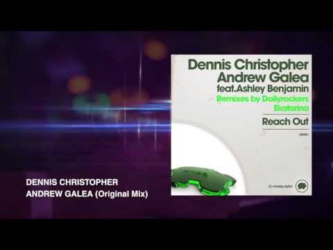 Reach Out -- Dennis Christopher & Andrew Galea featuring Ashley Benjamin (PREVIEW)