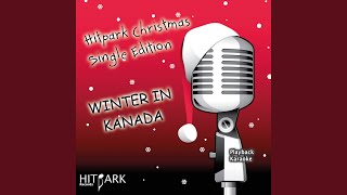 Winter in Kanada (Karaoke Version)