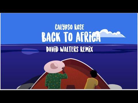 Calypso Rose - Back to Africa (David Walters Remix)