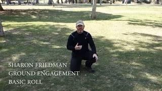 Sharon Friedman - Basic roll - ground engagement