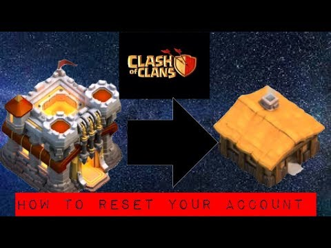 How To Reset Your Clash Of Clans Account