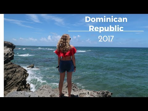 Dominican Republic ll Travel Montage 2017