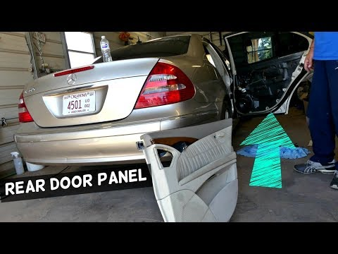 How To Remove Rear Door Panel On Mercedes W211 Youtube