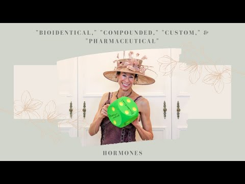 Bioidentical, Compounded, Custom, and Pharmaceutical Hormones 192 | Menopause Taylor