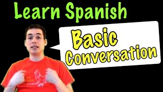 01001 - Spanish Lesson: Basic Conversation (Part 1) - old lesson