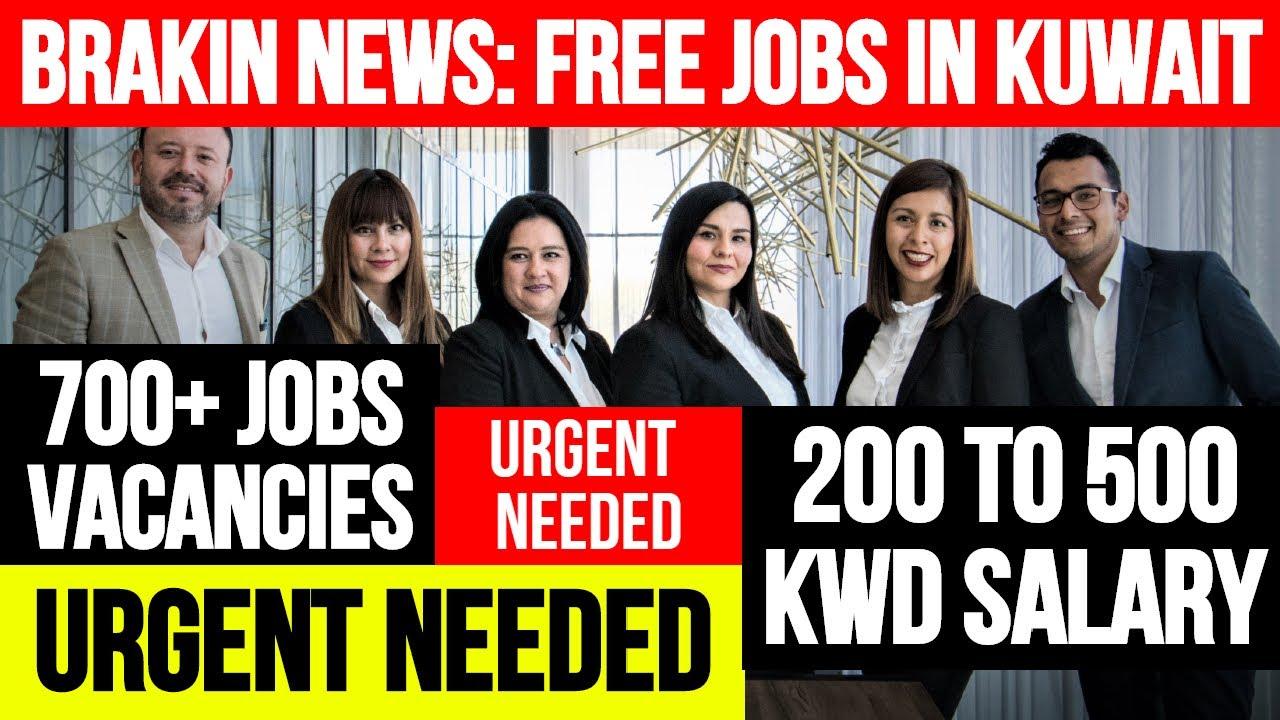 BREAKING NEWS: FREE JOBS IN KUWAIT 2020 || LATEST JOBS VACANCIES || URGENT NEEDED || GOOD SALARY