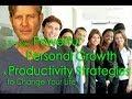 Motivation & Productivity: 3 Self Help Improvement Strategies. Personal Growth Life Skills Training