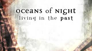 Oceans of Night - Living in the Past