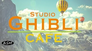 #GhibliJazz #CafeMusic - Relaxing Jazz \u0026 Bossa Nova Music - Studio Ghibli Cover