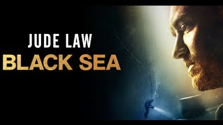 BLACK SEA - In Cinemas January 29
