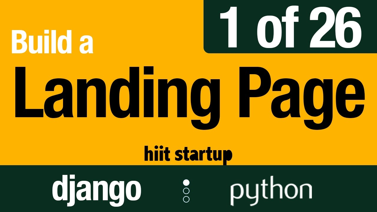 1 of 26 | Idea Landing Welcome | Hiit Startup | Django
