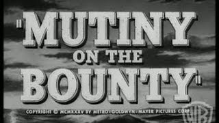 Mutiny on the Bounty (1935) - Theatrical Trailer #2