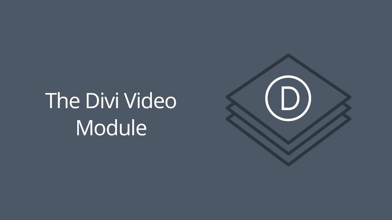 The Divi Video Module | Elegant Themes Documentation
