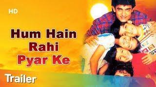 Trailer 'Hum Hain Rahi Pyar Ke' [1993] Aamir Khan | Juhi Chawla | Blockbuster Romantic Comedy Movie
