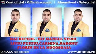 LIVIU PUSTIU FEAT CARMINA BARONU FEAT FLORIN DE LA MOGOSOAIA MAI REPEDE HIT MANELE VECHI