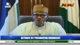 Nigeria @56: October 1st Presidential Broadcast Pt 1