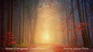 Aletheia (Unforgetting) - Devon Church [BGM/배경음악]