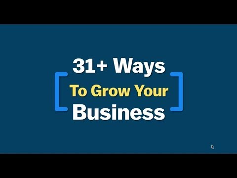 31+ Ways To Grow Your Business