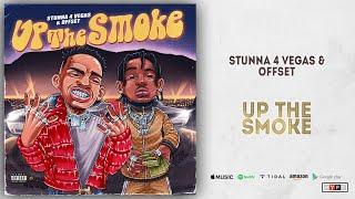Stunna 4 Vegas Offset Up The Smoke.mp3