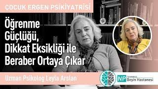 Öğrenme Güçlüğü, Dikkat Eksikliği ile Beraber Ortaya Çıkar-Uzman Psikolog Leyla Arslan