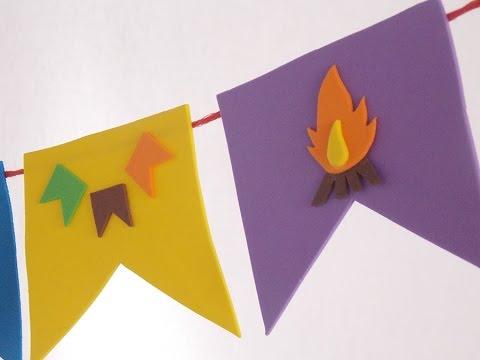 Bandeirinhas Com E V A Para Festa Junina Passo A Passo Youtube