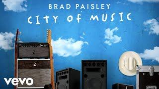 Brad Paisley - City of Music (Lyric Video)