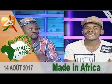 MADE IN AFRICA DU 14 AOÛT 2017