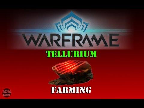 [U22.8] Warframe - Fastest way to farm [Tellurium].