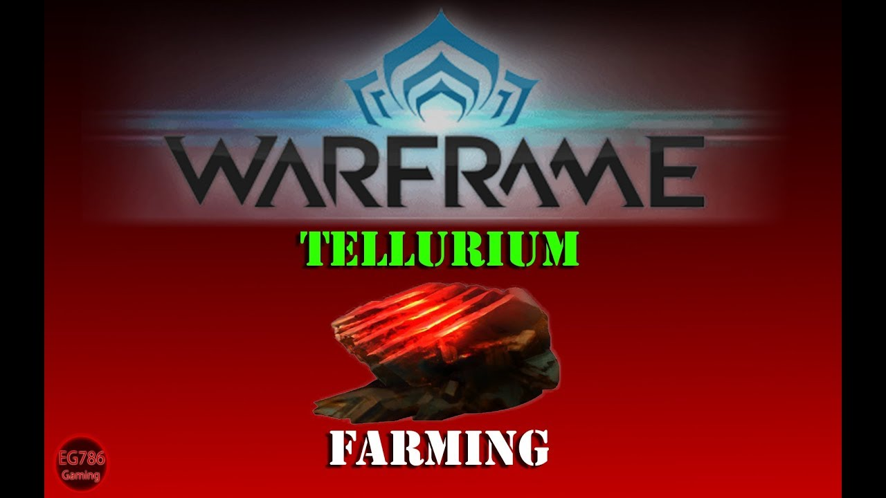 Warframe Tellurium Planet / The most efficient way to farm resources is with a resource booster and a nekros/nekros.