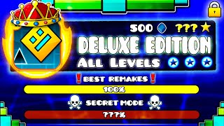 """[OFFICIAL] All Geometry Dash Levels in """"DELUXE EDITION"""" - GEOMETRY DASH NEW LEVEL VERSIONS"""