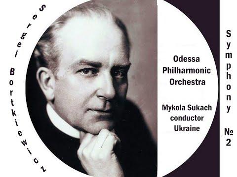 Sergei Bortkiewicz. Symphony No 2, Op  55