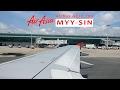 AirAsia AK763: Miri MYY ✈ Singapore Changi SIN (With Beautiful Approach To SIN)