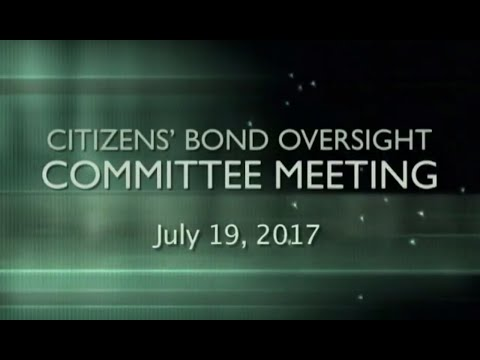 Citizens' Bond Oversight Committee Meeting - 07/19/17