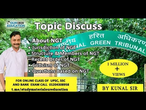 National Green Tribunal (NGT) by Kunal Sir