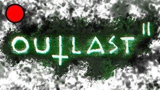 Outlast 2: Storpey Streams & Screams #2