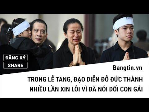 Trong Lễ Tang, đạo Diễn Đỗ Đức Thành Nhiều Lần Xin Lỗi Vì đã Nói Dối Con Gái Hạnh An