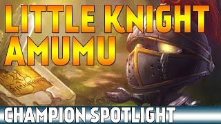 Little Knight Amumu | Skin Spotlight