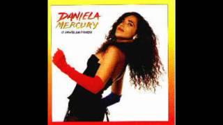 O canto da cidade (Murk Boys Miami Mix) - Daniela Mercury