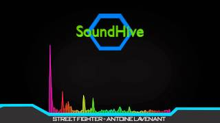 ♫ Street Fighter Remix - Antoine Lavenant | SoundHive