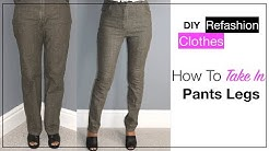 How To Take In Pants Legs The Easy Way