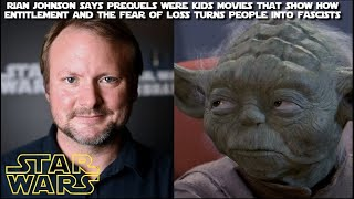 Is Rian Johnson right about the Prequels?  What exactly were those movies about anyway?