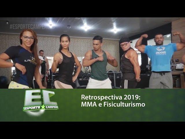 Retrospectiva 2019: MMA e Fisiculturismo