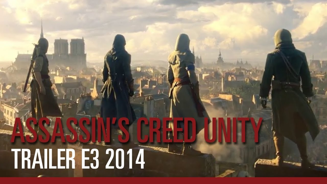 Assassin S Creed Unity Trailer E3 2014 Youtube